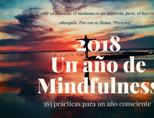 Calendario Consciente Un Año de Mindfulness (UAM), mi REGALO para este 2018.