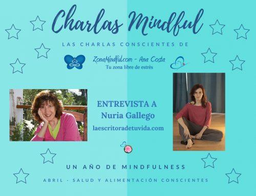 Charlas Mindful: Hablamos de Salud y Alimentación Conscientes con Nuria Gallego